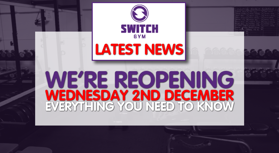 Switch Gym to reopen on 2nd December 2020